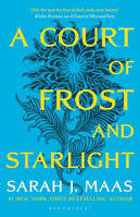 A COURT OF FROST AND STARLIGHT (A COURT OF THORNS AND ROSES,  3.1)