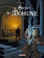Le secret de Mohune, 1, Le secret du Mohune T01 La crypte