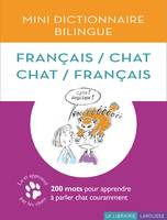 Mini Dictionnaire Bilingue Français/Chat Chat/Français !