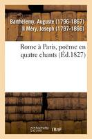 Rome à Paris, poëme en quatre chants