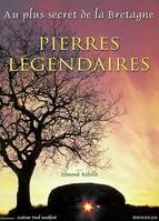 PIERRES LEGENDAIRES  Broch', au plus secret de la Bretagne