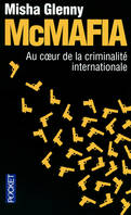 McMafia / au coeur de la criminalité internationale, au coeur de la criminalité internationale