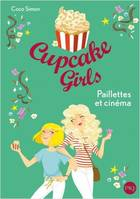 CUPCAKE GIRLS - TOME 19 PAILLETTES ET CINEMA - VOLUME 19