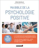 Ma Bible de la psychologie positive
