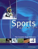 Sports: The Complete Visual Reference, The Complete Visual Reference