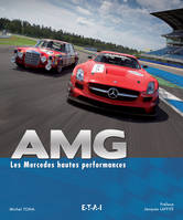 AMG / les Mercedes hautes performances