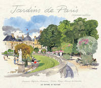 Jardins de Paris Aquarelles, aquarelles