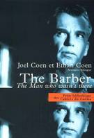 The barber, the man who wasn't there, scénario bilingue