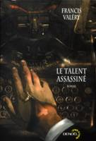 Le Talent assassiné, roman