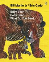 Baby Bear, Baby Bear, What Do You See ?, Livre