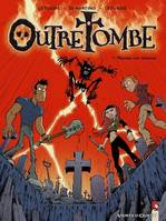 Outre-tombe, 1, OUTRE TOMBE - TOME 01 - MAMAN EST REVENUE