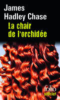 La chair de l'orchidée