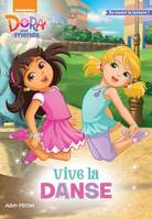 Dora and friends, Vive la danse