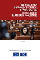 Regional study on women's political representation in the Eastern Partnership countries, (2nd edition)