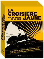 La Croisière Jaune : les documents inédits, version documentaire