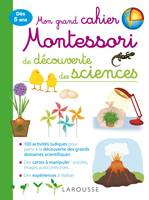 Mon grand cahier Montessori d'initiation aux sciences