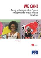 We can!, Taking Action against Hate Speech through Counter and Alternative Narratives (revised edition)