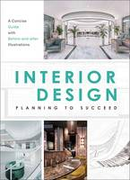 Interior Design Planning to Succeed /anglais