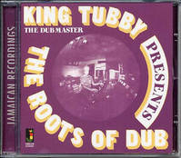 The Roots Of Dub * King Tubby