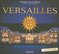VERSAILLES en anglais, in the footsteps of kings