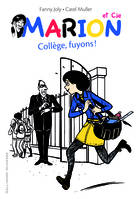 3, Marion et Cie (Tome 3-Collège, fuyons !)
