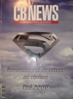 Superman Returns in magazine CB NEWS Communication & Business