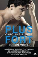 Caroline & West , T2 : Plus fort