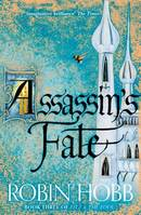 FITZ AND THE FOOL (3) - ASSASSIN'S FATE* - Robin HOBB ??