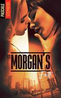 Les Morgan's - Tome 3, Faith