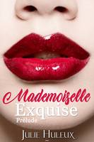 Mademoiselle Exquise, (Agents Secrets t.0)