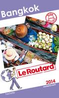 Le Routard Bangkok 2014