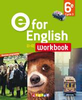 E for English 6e cycle 3, A1-A2 / workbook
