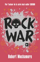 Rock War (Tome 1)