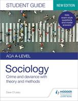 AQA A-level Sociology Student Guide 3: Crime and deviance with theory
