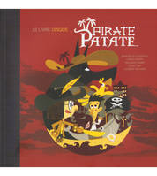 PIRATE PATATE (CD inclus)