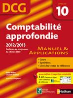 DCG, 10, comptabilite approfondie, manuel & applications