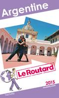 Guide du Routard Argentine 2015