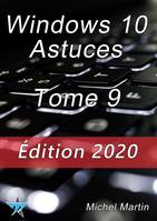 Windows 10 Astuces Tome 9