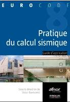 Pratique du calcul sismique, guide d'application de l'Eurocode 8