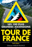 Les 100 plus grandes ascensions du Tour de France