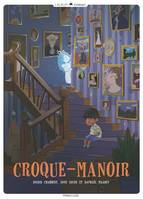 Croque-manoir - tome 1