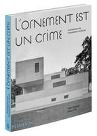 L'ornement est un crime / l'architecture moderniste