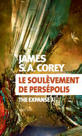 The expanse, 7, Le soulèvement de Persépolis, The Expanse 7