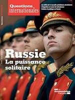 Questions internationales : Russie : la puissance solitaire - n°101