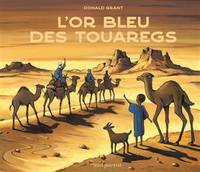 L'OR BLEU DES TOUAREGS