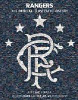 Rangers: The Official Illustrated History, A Visual Celebration of 140 Glorious Years
