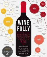 Wine Folly : The Essential Guide to Wine (Anglais)