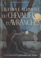 Le triple serment du chevalier d'Avranches