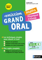 Mission Grand Oral - Maths / Physique Chimie - Terminale - Nouveau Bac