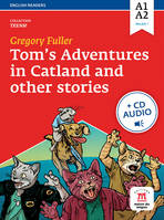 Tom's adventures in Catland and other stories (A1-A2, palier 1), Livre+CD